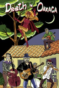 Death in Oaxaca #1 by Steve Lafler