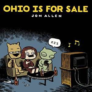 Ohio is for Sale - Jon Allen