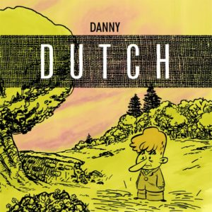 david king danny dutch