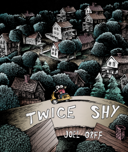 Twice Shy by Joel Orff
